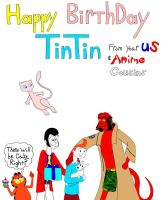 Happy Birthday Tintin from your cousins by TandP