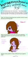 TORTURE MYSELF MEME W0000T :3 by CaraTheHedgehog