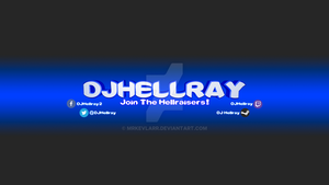 DJHellray YouTube Banner by MrKevlarr