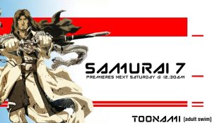Samurai 7 On Toonami by JPReckless2444