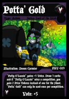 PBV - TCG - Potta' Gold by PlayboyVampire