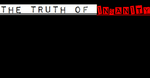 The Truth of INSANITY Cover art WIP by superminer