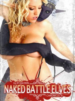 Naked Battle Elves:  Book 8 Cover Art by RyanErin