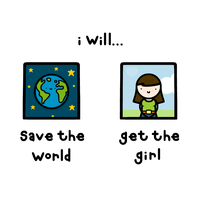save the world, get the girl by sooperdave