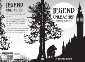 Legend Unleashed (Keeping Secrets, Book 1)  Chpt 5 by mlatimerridley