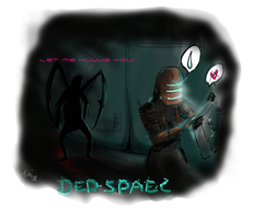 Ded Spaec or Dead Space by Ainiwaffles