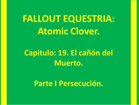 ATOMIC CLOVER Capitulo 19 Part I by jony555jo
