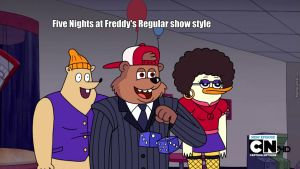 Five-nights-at-freddy-amp-039-s-regular-show-style by collman2113333949