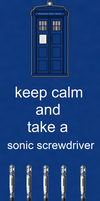 keep calm and take a sonic screwdriver by human-chaos