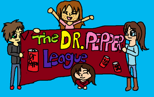 The Dr. Pepper League -REQUEST- by FirePokeMaster