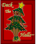 Deck The Halls by Sageroot