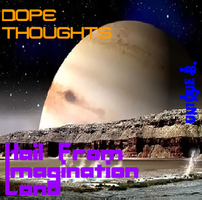 Dope Thoughts Album Cover by bjwnavigator
