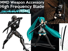 MMD Accessory - Raiden's High Frequency Blade by StealthLazarusOfNod