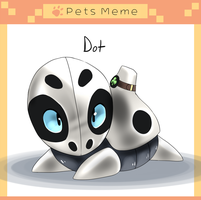 Pet meme: Dot by EmpurrorMooks