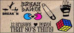 That 80's thing brushes by PervoiBrushes
