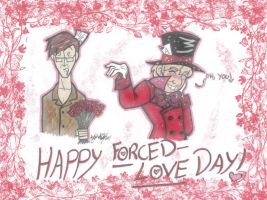 Happy Forced Love Day by MorianBloodmoon