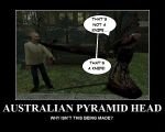 Australian Pyramid Head by The4thSnake