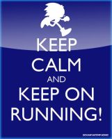 Keep Calm and Keep On Running by MP-SONIC