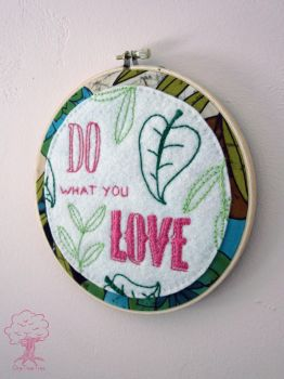 Do What You Love wall hanging 2 by quirkandbramble