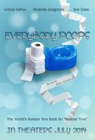 Everybody Poops The Movie by Abasyyx