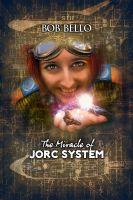 The Miracle of Jorc System by Timeship