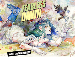 Fearless Dawn NEW Kickstarter EYE of the BEHOLDER by rattlesnapper