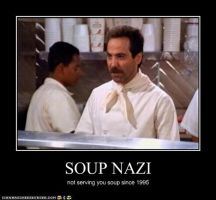 Soup Nazi by Fire-Flower03