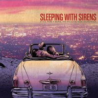 + Sleeping With Sirens If You Were A Movie .. (ep) by SaviourHaunted
