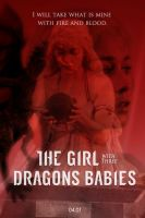 Spoiler alert - The Girl With Three Dragons Babies by LadyTargaryen