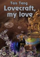 New cover Lovecraft, my love ebook collection by taisteng