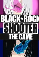 Black Rock Shooter The Game by 73RO
