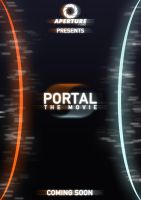 Portal: The Movie Poster by CrustyDog