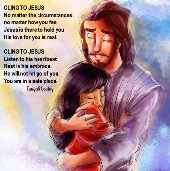 Cling to Jesus! by TanyaD07
