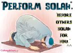 Perform solah before others solah for u by saurukent