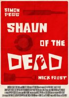 Shaun of the Dead Poster by W0op-W0op