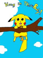 Hang in there Pikachu by Retro-Eternity