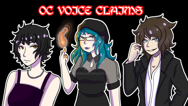 OC Voice Claim {Cover} by MidoriAoki