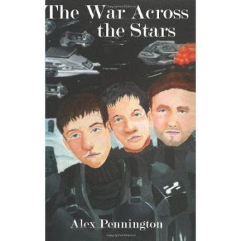 The War Across the Stars- By Alex Pennington by coolclaytony