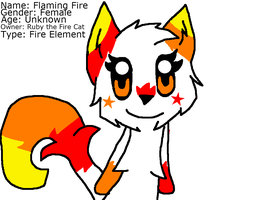 Flaming Fire! [New Species] by RubytheCat12