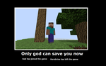 motivational poster minecraft by heedlessmuffin