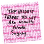 The Hardest Things by LuLuBellaCalista