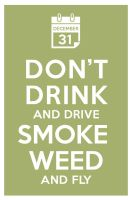 dont drink and drive smoke by manishmansinh