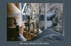she was afraid of the dark by mister-e