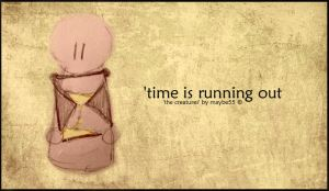 Time is running out by maybe55