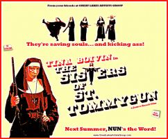 THE SISTERS OF ST. TOMMYGUN teaser movie poster by PaulBaack