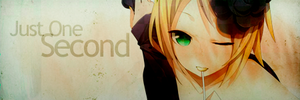 Rin Kagamine sign: Just One Second by AleatoryR