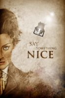 Doctor Who - Say Something Nice by KPants