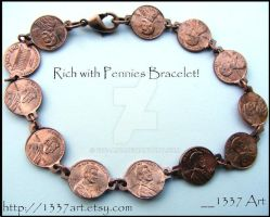 Rich with Pennies Bracelet by 1337-Art