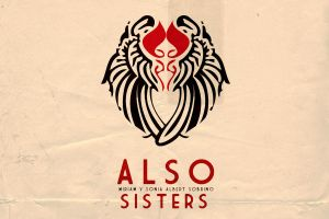RETRO POSTER - ALSO SISTERS by ALSOSISTERS