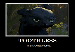 Toothless Demotivational by Awkward-Sword